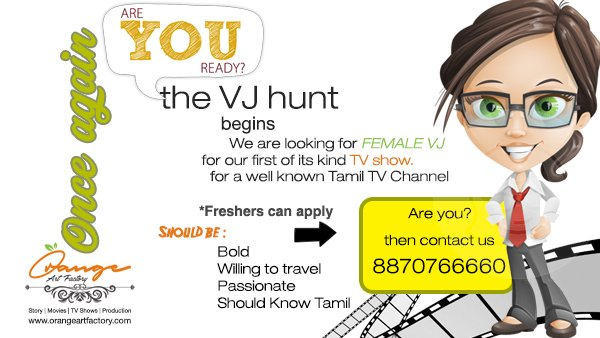 Casting Call for VJ – Tamil Video Jockey.